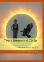 The Unnamed Child. Akashic manuscript